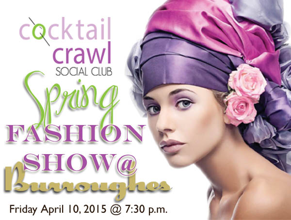 Cocktail Crawl Social Club - Spring Fashion Show
